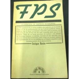 federacion-de-partidos-socialistas-primeros-libros-de-la-democracia-enrique-baron