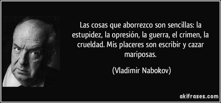 frase-las-cosas-que-aborrezco-son-sencillas-la-estupidez-la-opresion-la-guerra-el-crimen-la-vladimir-nabokov-201709